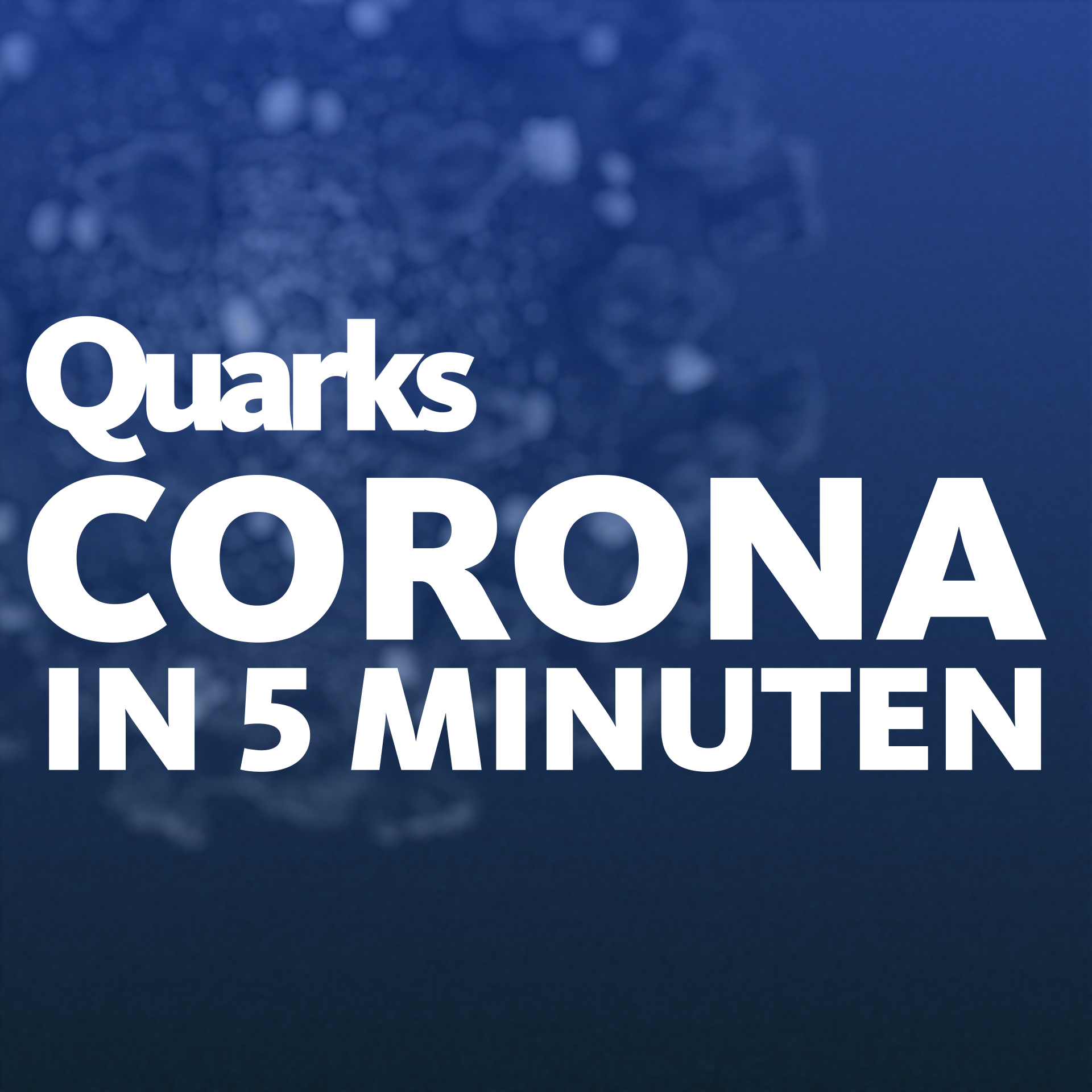 Corona in 5 Minuten